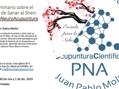 Seminario sobre el arte de sanar al Shen. PsicoNeuroAcupuntura. Con Juan Pablo Moltó